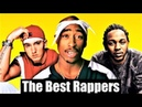 Top 200 The Best Rappers Of All Time