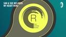 VOCAL TRANCE: SAN Sue McLaren - My Heart Wins (RNM) LYRICS 