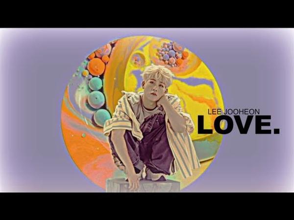 [lee jooheon] love. (dt: dean)