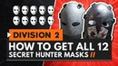 HOW TO GET ALL 12 SECRET HUNTER MASKS in The Division 2 | All Locations Guide