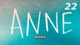 Сериал Мама ANNE 22 серия Турецкий сериал на русском