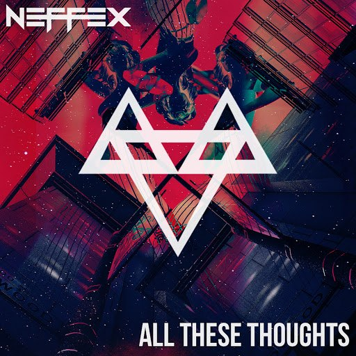NEFFEX альбом All These Thoughts