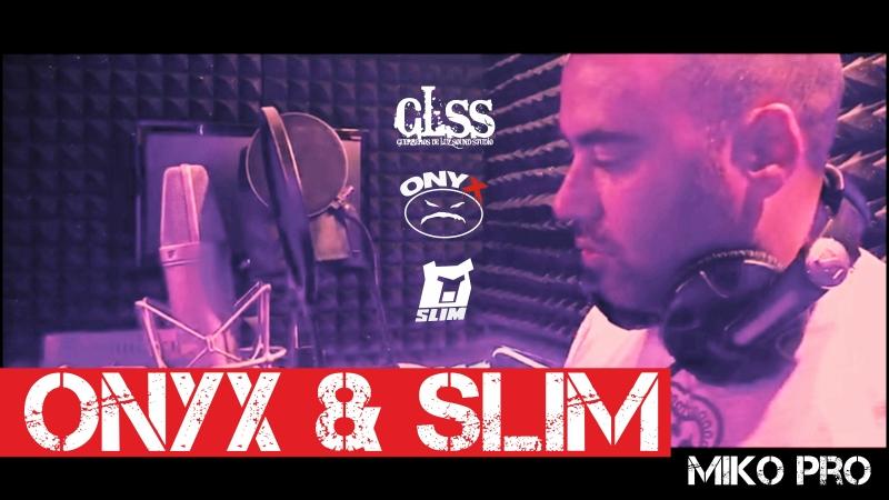 SLIM ONYX - PRO. by MIKO (GLSS Records) - ждем трек!