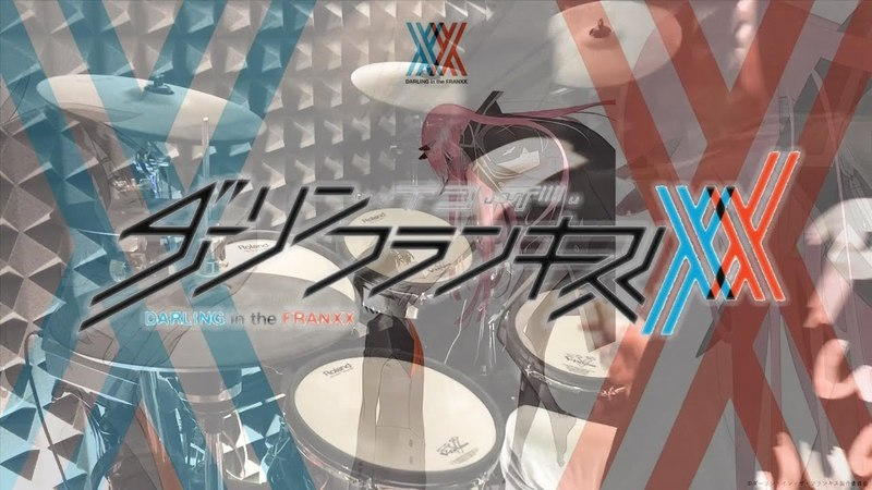 【DARLING in the FRANXX OP Full】中島美嘉 x HYDE - KISS OF DEATH を叩いてみた - Drum Cover - ダーリン・イン・ザ・フ