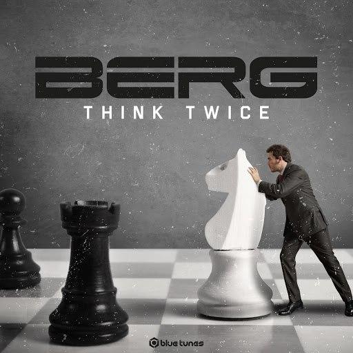 Berg альбом Think Twice