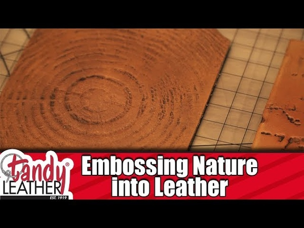 Embossing Nature Into Leather