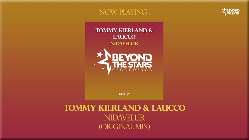 Tommy Kierland Laucco - Nidavellir (Original Mix) [Beyond The Stars Recordings]