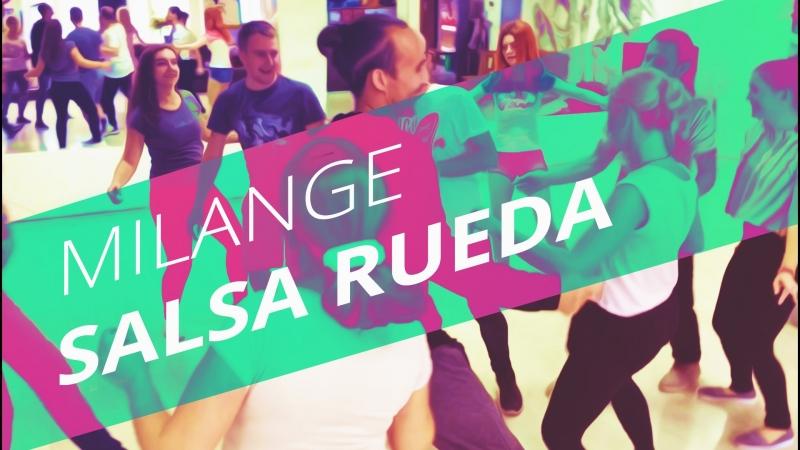 САЛЬСА РУЭДА | MILANGE DANCE
