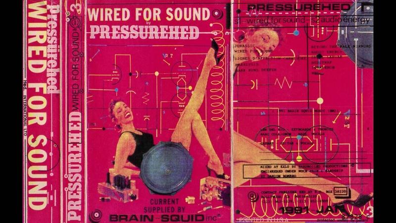 PRESSUREHED Wired For Sound Demo Cassette 1991