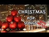 6 Hour Best Christmas Pop Songs 2018, Merry Christmas Music Scenery Background Instrumental Music