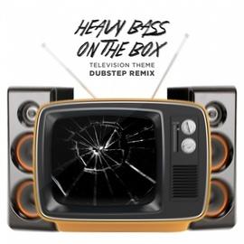 Dubstep Hitz альбом Heavy Bass On the Box Television Theme Dubstep Remix