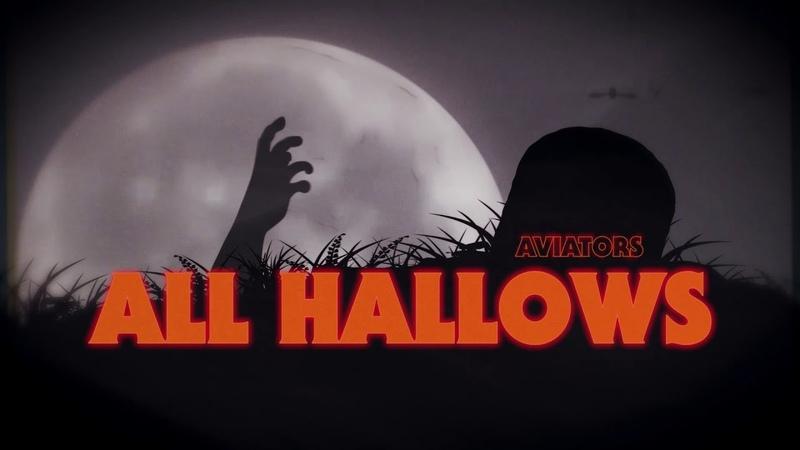 Aviators All Hallows Halloween Song Darksynth