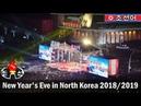 New Year's Eve in Pyongyang, North Korea - welcoming 2019