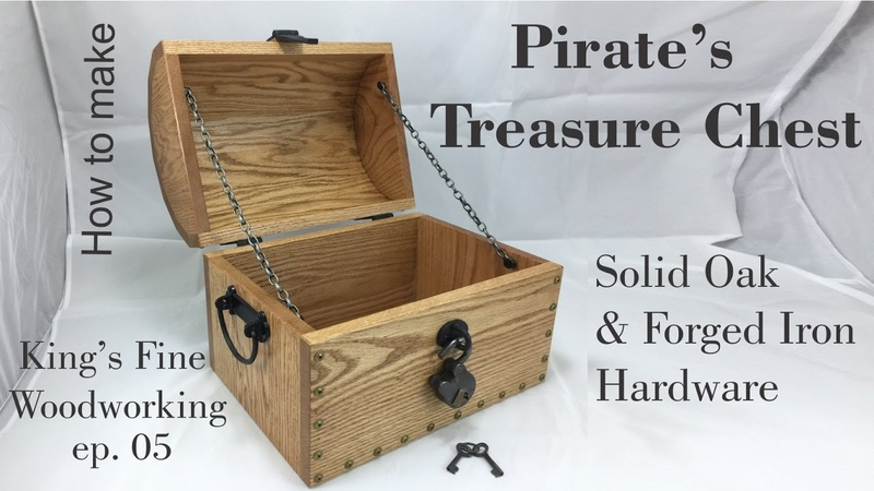 05 How To Make a Pirate's Treasure Chest from Oak Forged Iron Hardware