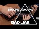 Kelly Valleau - Bad Liar (Imagine Dragons) - Fingerstyle Guitar