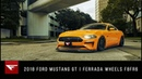 2018 Ford Mustang GT While They're Young Ferrada Wheels F8FR6
