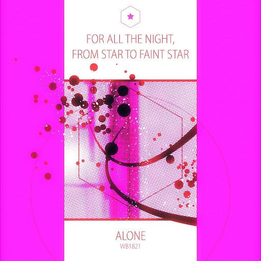 ALONE альбом For All the Night, Star to Faint Star
