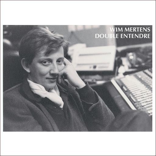 Wim Mertens альбом Double Entendre