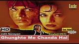 Ghunghte Me Chanda Hai (Eagle Jhankar) Koyla(1997))_with GEET MAHAL