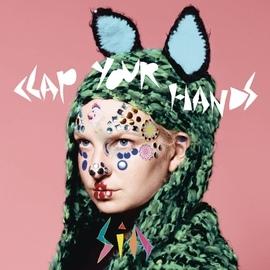 Sia альбом Clap Your Hands