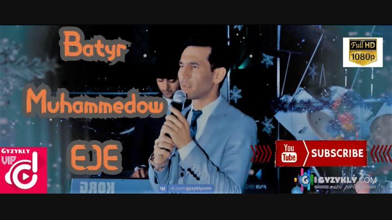 Batyr Muhammedow - Eje (Taze yyl konsert) 2019