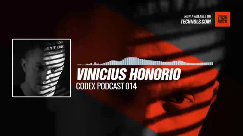 Techno music with @Spartaque presents Vinicius Honorio - Codex Podcast 014 Periscope
