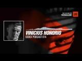 #Techno #music with @Spartaque presents Vinicius Honorio - Codex Podcast 014 #Periscope