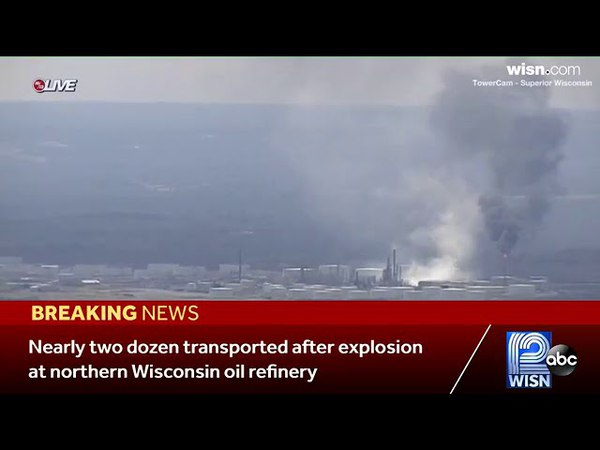 Breaking News Explosion At Oil Refinery in Superior Wisconsin