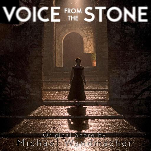 Michael Wandmacher альбом Voice from the Stone (Original Score)