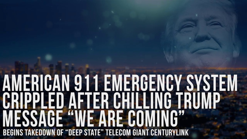 "US 911 Emergency System Crippled After Chilling Trump Message ""We Are Coming"" Begins Takedown Of.."