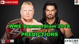 WWE SummerSlam 2018 Universal Championship Brock Lesnar vs Roman Reigns Predictions WWE 2K18