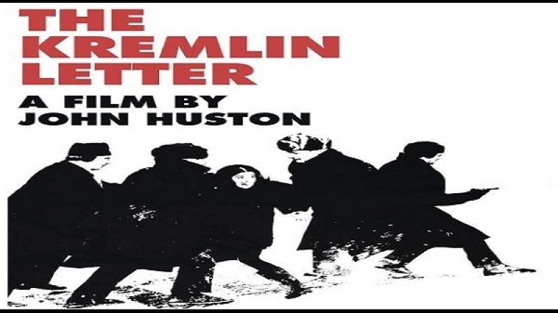 1970 John Huston - The Kremlin Letter - ITA- Patrick ONeal, Bibi Andersson, Nigel Green, Richard Boone)