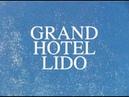 LaDolceVita - Grand Hotel Lido