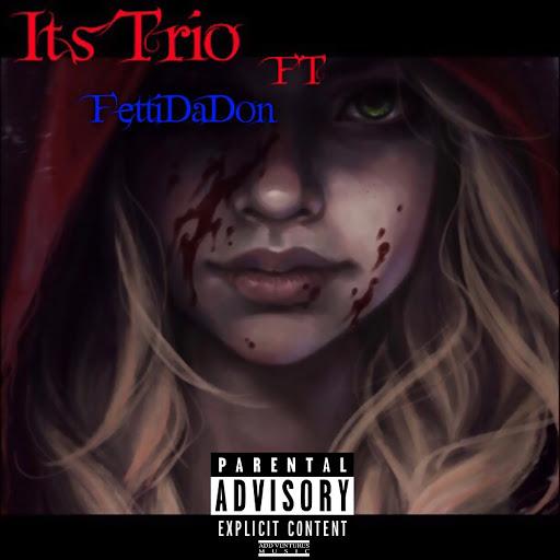 Trio альбом It's Trio (feat. Fetti Da Don)