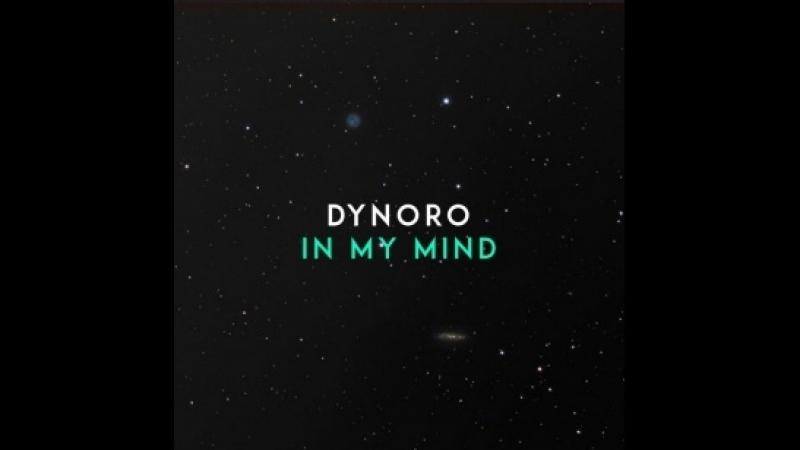 Dynoro- In My Mind (2012)