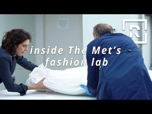 Inside The Metropolitan Museum of Arts Fashion Lab | Racked