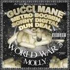 Gucci Mane альбом World War 3 (Molly)