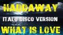 Haddaway - What Is Love ITALO DISCO VERSION создано created на синтезаторе Yamaha PSR-S970