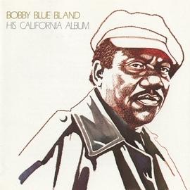 "Bobby ""Blue"" Bland альбом His California Album"