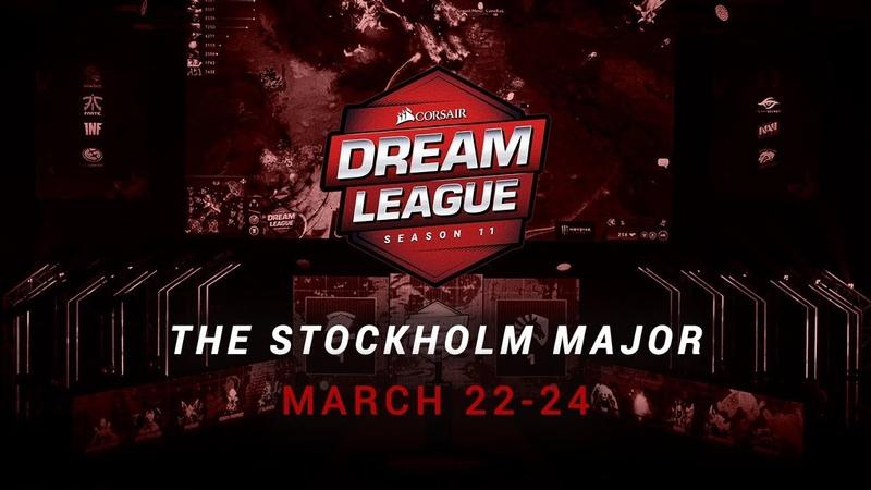 CORSAIR DreamLeague Season 11 The Stockholm Major
