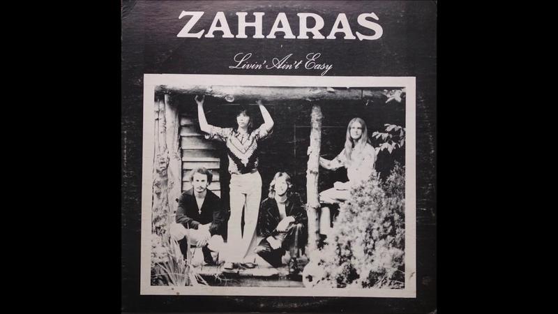 Zaharas - Livin' Ain't Easy (1978) (Vegas Records vinyl) (FULL LP)