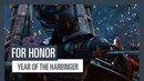 For Honor: Year of the Harbinger - Трейлер 3-го года игры