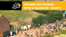 Froome has crashed with a teammate - Stage 9 - Tour de France 2018