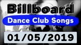 Billboard Top 50 Dance Club Songs (January 5, 2019)
