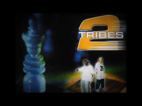 2 Tribes - Kings Queens Of The World