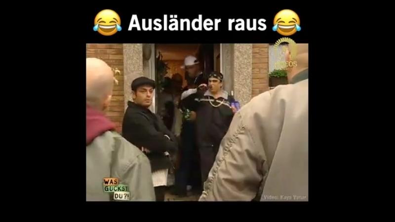 Funny video - Ausländer raus!