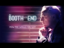 Столик в углу / The Booth at the End 2011 1 сезон 3 серия How You Do It Is Up to You