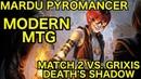 MODERN Mardu Pyromancer vs Grixis Death's Shadow Match 2