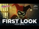 ENG | First Look: «Харли Квинн» — 1 сезон / «Harley Quinn» — 1 season, 2019 | NYCC'18
