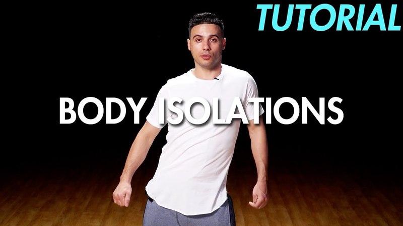 How to do Body Isolations (Hip Hop Dance Moves Tutorial) | Mihran Kirakosian